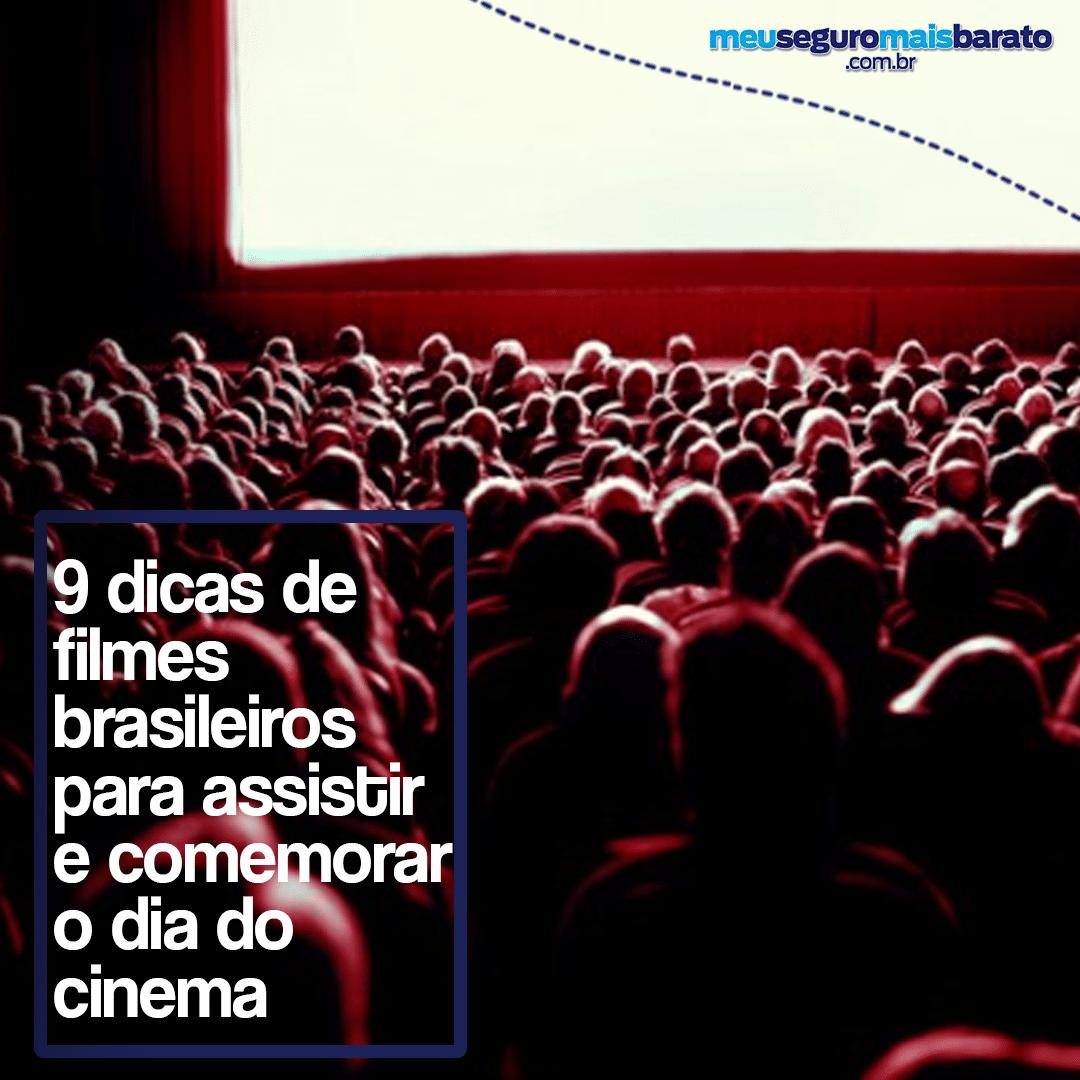 Dicas de filmes brasileiros para comemorar o dia dele, o nosso cinema!